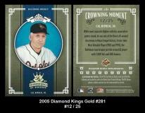 2005 Diamond Kings Gold #281