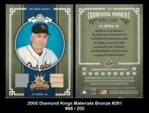2005 Diamond Kings Materials Bronze #281