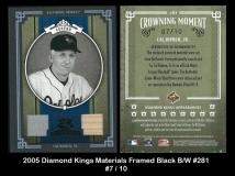 2005 Diamond Kings Materials Framed Black BW #281