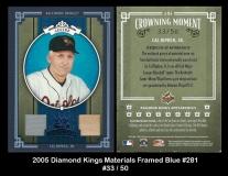 2005 Diamond Kings Materials Framed Blue #281