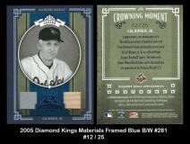 2005 Diamond Kings Materials Framed Blue BW #281
