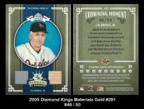 2005 Diamond Kings Materials Gold #281