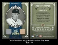 2005 Diamond Kings Materials Gold BW #281
