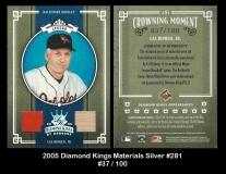 2005 Diamond Kings Materials Silver #281