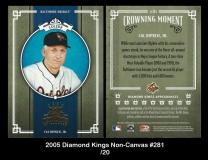 2005 Diamond Kings Non-Canvas #281