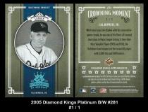 2005 Diamond Kings Platinum BW #281
