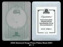 2005 Diamond Kings Press Plates Black #281