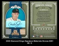2005 Diamond Kings Signature Materials Bronze #281