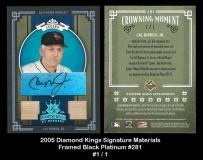2005 Diamond Kings Signature Materials Framed Black Platinum #281