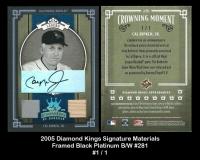 2005 Diamond Kings Signature Materials Framed Black Platinum BW #281