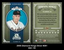 2005 Diamond Kings Silver #281