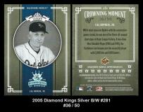 2005 Diamond Kings Silver BW #281