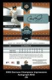 2005 Donruss Champions Impressions Autograph #242