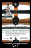 2005 Donruss Champions Impressions Orange #19