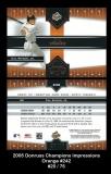 2005 Donruss Champions Impressions Orange #242