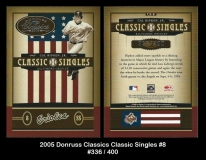 2005 Donruss Classics Classic Singles #8
