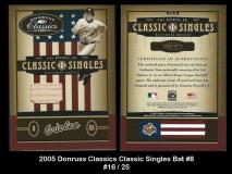 2005 Donruss Classics Classic Singles Bat #8