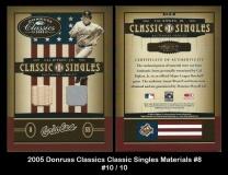 2005 Donruss Classics Classic Singles Materials #8
