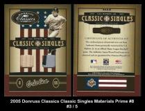 2005 Donruss Classics Classic Singles Materials Prime #8
