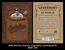 2005 Donruss Classics Legendary Lumberjacks #7
