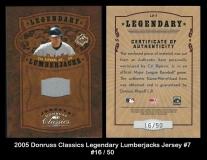 2005 Donruss Classics Legendary Lumberjacks Jersey #7