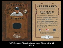 2005 Donruss Classics Legendary Players Hat #7