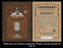 2005 Donruss Classics Legendary Players Jersey Number #7