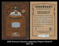 2005 Donruss Classics Legendary Players Pants #7