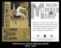 2005 Donruss Classics Membership #3