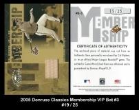 2005 Donruss Classics Membership VIP Bat #3