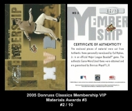 2005 Donruss Classics Membership VIP Materials Awards #3