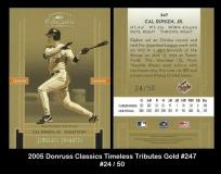 2005 Donruss Classics Timeless Tributes Gold #247