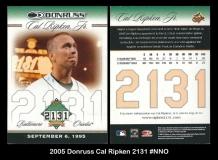 2005 Donruss Cal Ripken 2131 #NNO