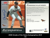2006 Greats of the Game Autographics #CR