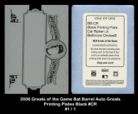 2006-Greats-of-the-Game-Bar-Barrel-Auto-Greats-Printing-Plates-Black-CR