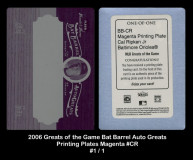 2006-Greats-of-the-Game-Bar-Barrel-Auto-Greats-Printing-Plates-Magenta-CR