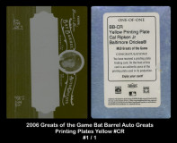 2006-Greats-of-the-Game-Bar-Barrel-Auto-Greats-Printing-Plates-Yellow-CR