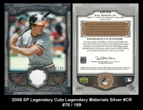 2006 SP Legendary Cuts Legendary Materials Silver #CR