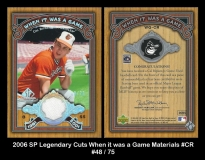 2006 SP Legendary Cuts When it was a Game Materials #CR