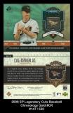 2006 Sp Legendary Cuts Baseball Chronology Gold #CR