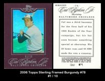 2006 Topps Sterling Framed Burgundy #78