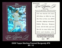 2006 Topps Sterling Framed Burgundy #79