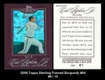 2006 Topps Sterling Framed Burgundy #84