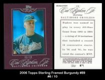2006 Topps Sterling Framed Burgundy #89