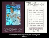 2006 Topps Sterling Framed Burgundy #91