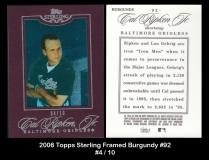 2006 Topps Sterling Framed Burgundy #92