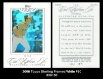 2006 Topps Sterling Framed White #80