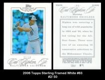 2006 Topps Sterling Framed White #83