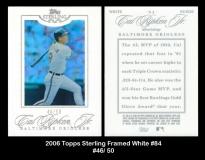 2006 Topps Sterling Framed White #84