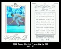2006 Topps Sterling Framed White #85